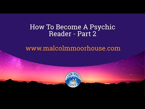 How To Become A Psychic Reader  Part 2