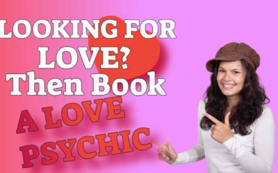 All About Using A Love Psychic.