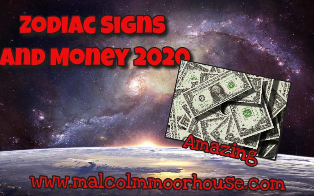 Zodiac Signs and Money 2020